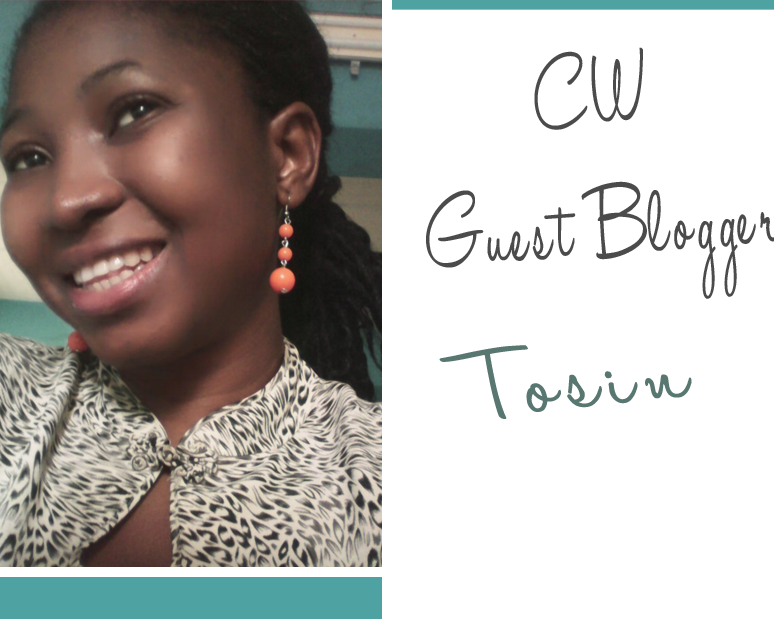 I Want It Now! {Guest Post by Tosin}