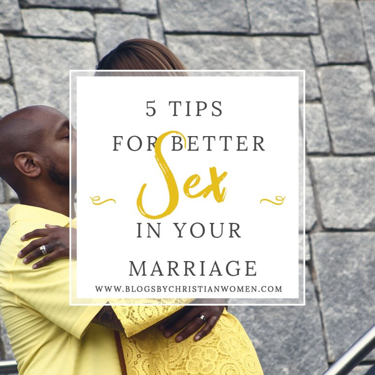Tips for Healthy Sex Lives for Christian Wives