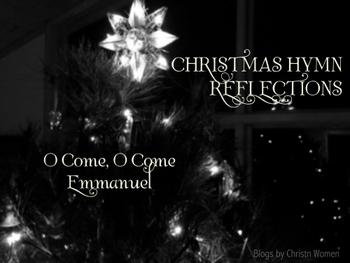 Hymn Reflection: O Come, O Come Emmanuel