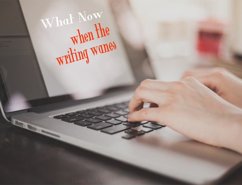 What Now! When the Writing Wanes