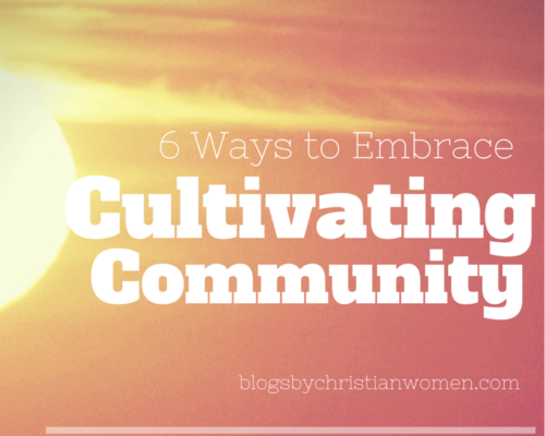 6 Steps to Cultivate Community