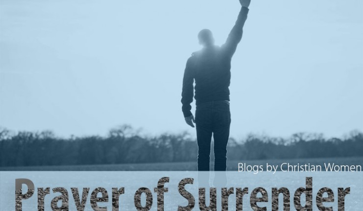 Lord, I Surrender-The prayer that changed my life