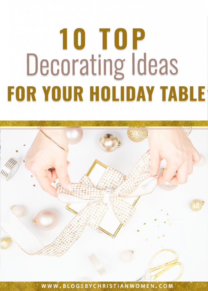 10 Top Holiday Decor Ideas for your Table