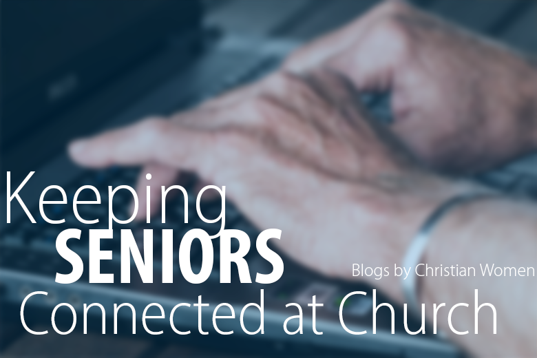 How to Get Seniors More Involved at Church