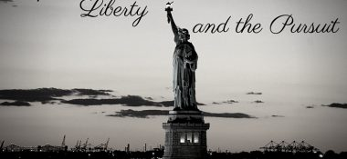 Life, Liberty and the Pursuit