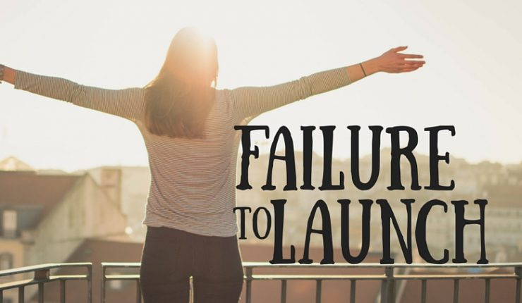 Failure to Launch Christianity