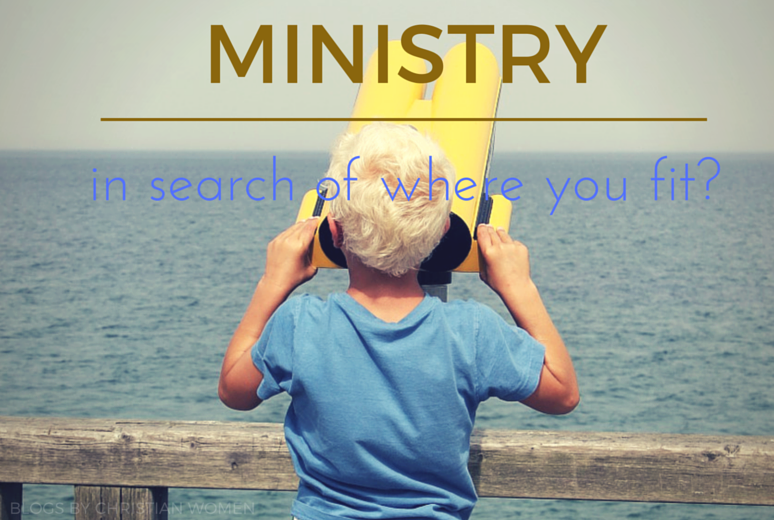 Ministry – Where Do I Fit