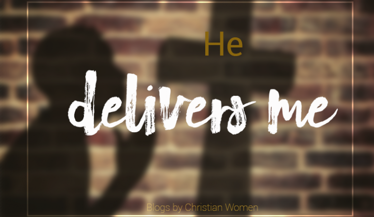 He Will Deliver You