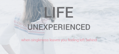 A Life Not Yet Experienced