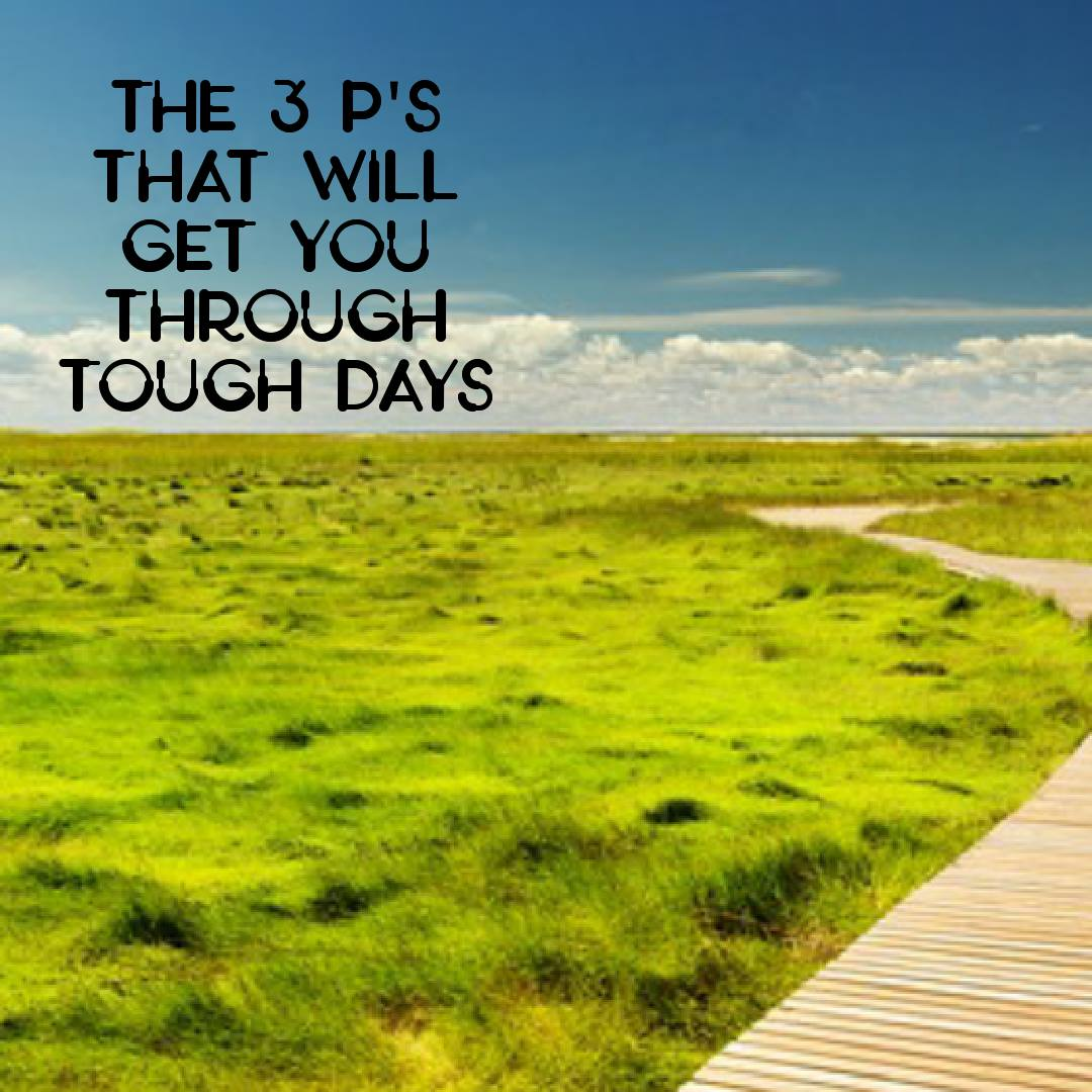You will make it through the tough days.