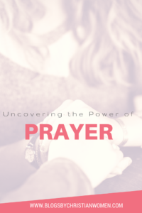 Uncovering the power of prayer