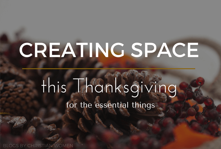 Creating space for praise this Thanksgiving