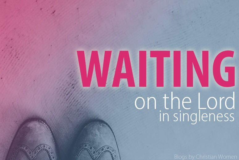 Waiting on the Lord in Singleness