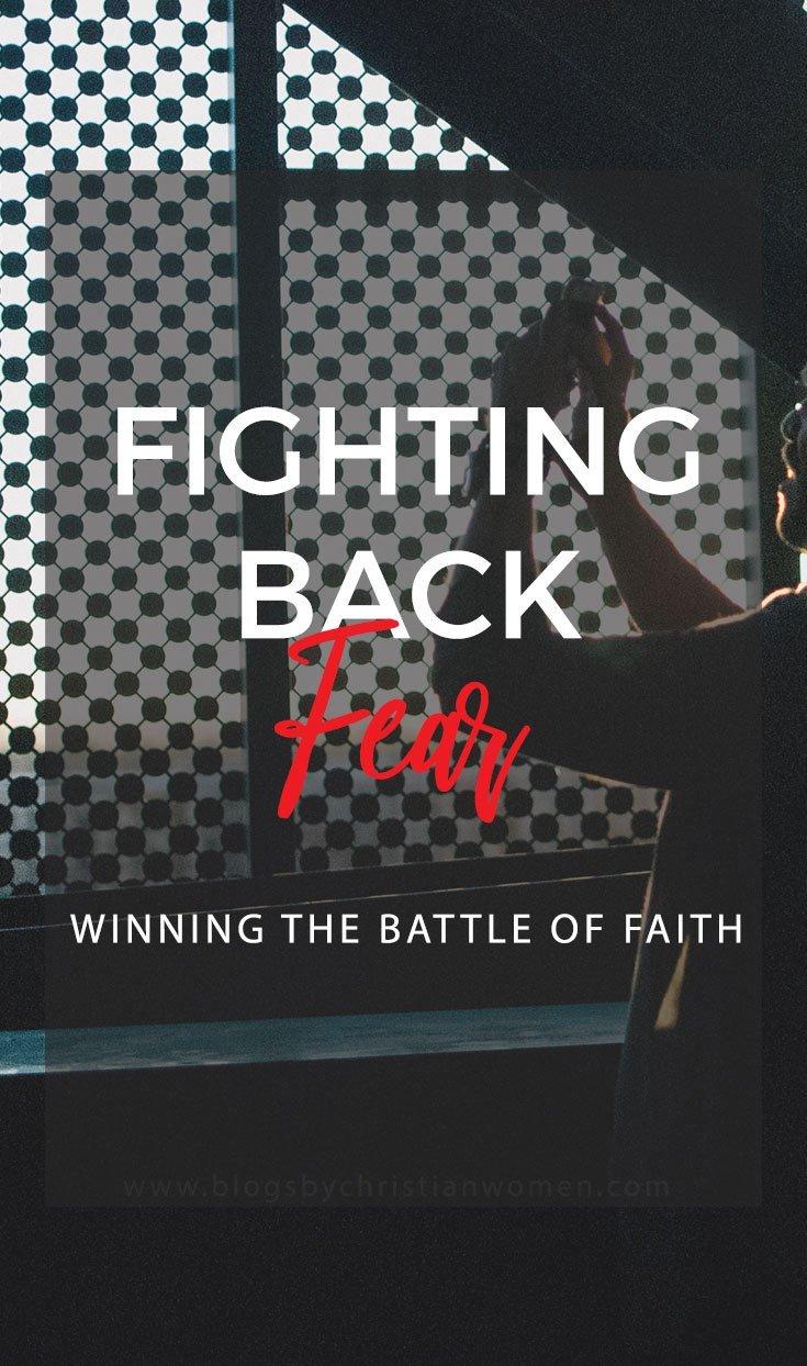 Fear vs Faith | Is The Battle Worth Fighting?