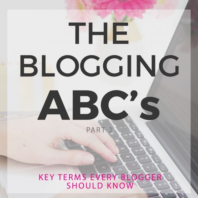Blogging A to Z : Key Terms You Should Know Part 2