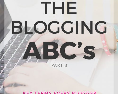 Blogging A to Z: Essential Blogging Terms to Know – Part 3