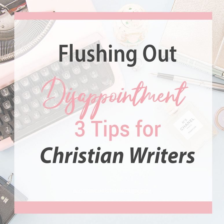 How to Flush Out Disappointment as a Writer