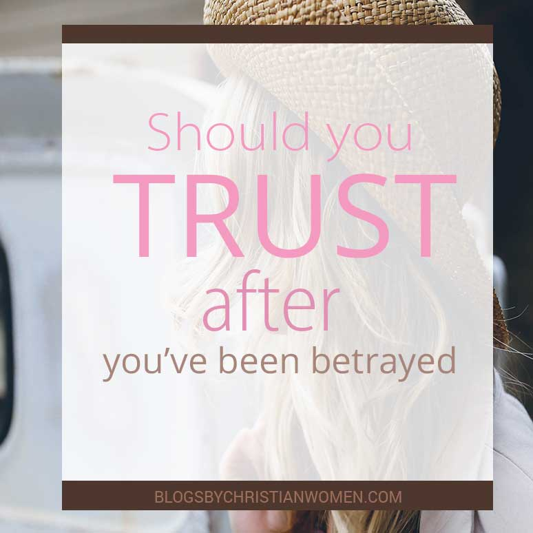 Should We Trust People When They Betray Us?