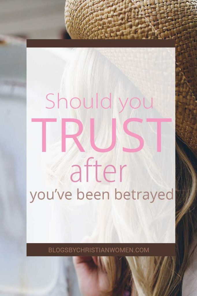 Trusting after a betrayal