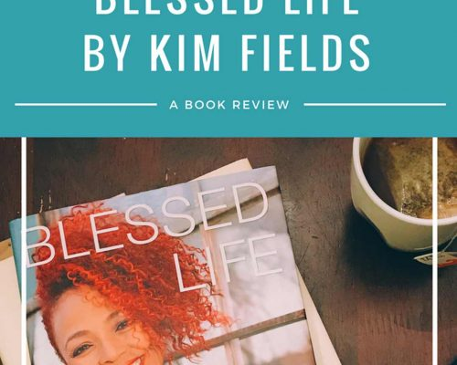 Book Review: Blessed Life by Kim Fields