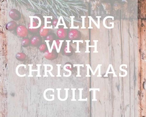 Dealing with Christmas Guilt