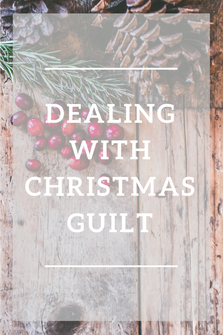 How to handle Christmas Guilt