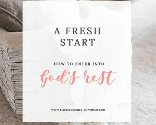 Start Fresh This Year: How to Enter God's Rest