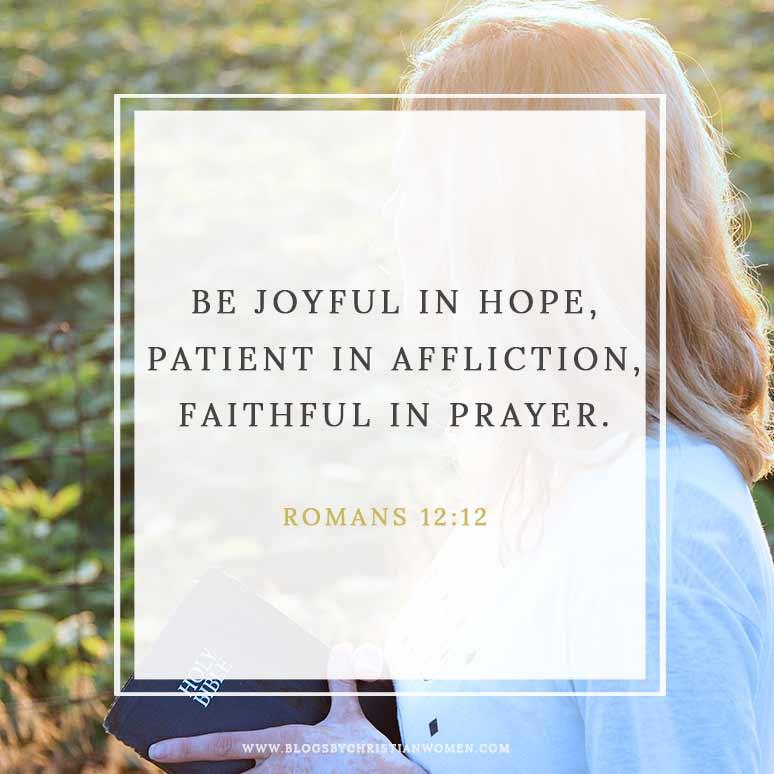 Scripture quote graphic of Romans 12:12