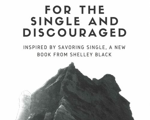 For the Single and Discouraged