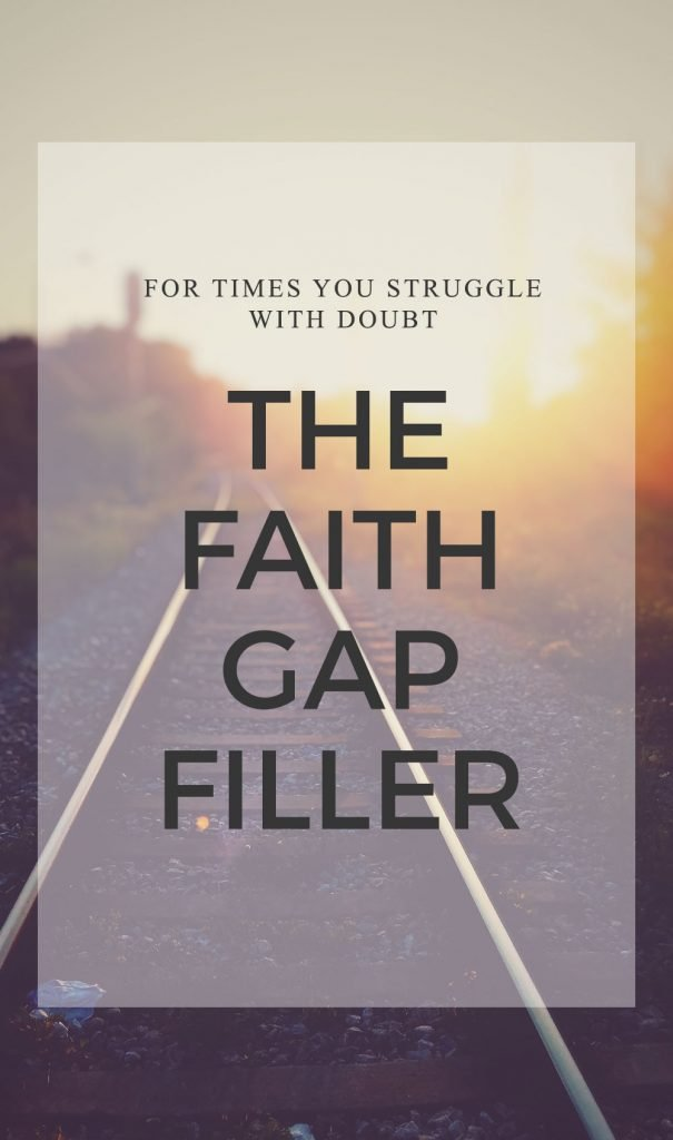 Bridging the Gaps in Your Faith