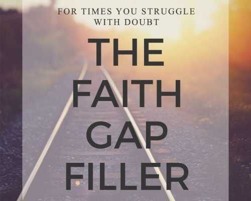 Filling The Gaps Of Faith