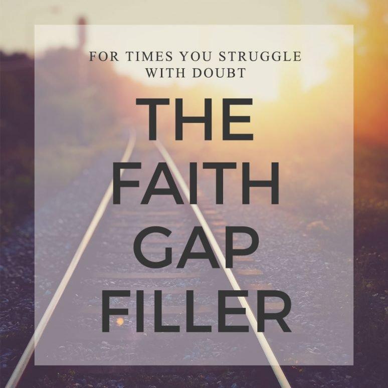 Filling The Gaps Of Faith
