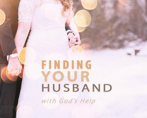 How to Find a Husband with God's Help