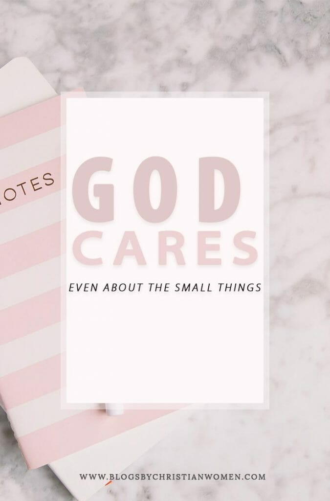 Know God Cares About All Things