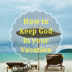 God in Vacation