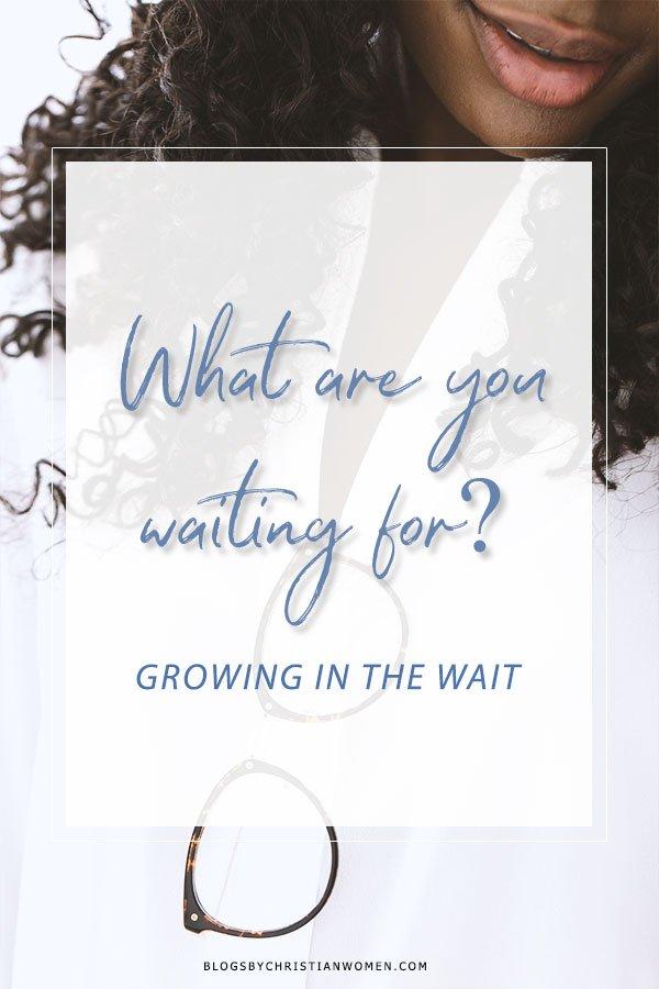Waiting?