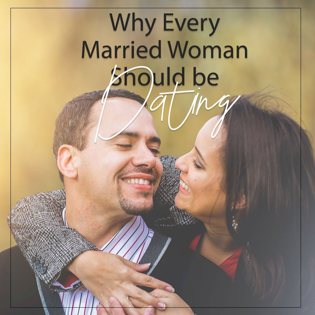 married woman dating