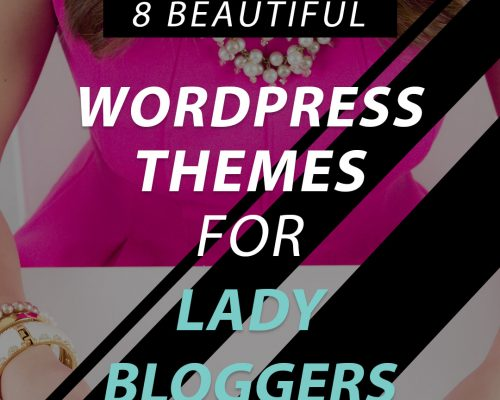 8 Chic WordPress Themes for Female Bloggers