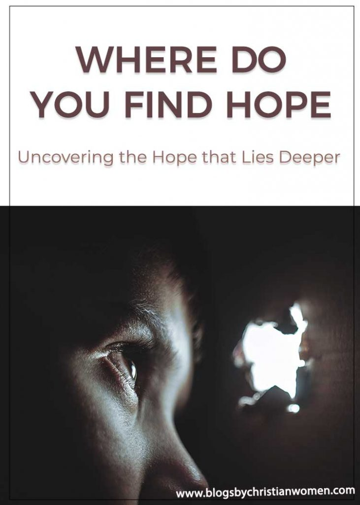 Where do you find your hope?