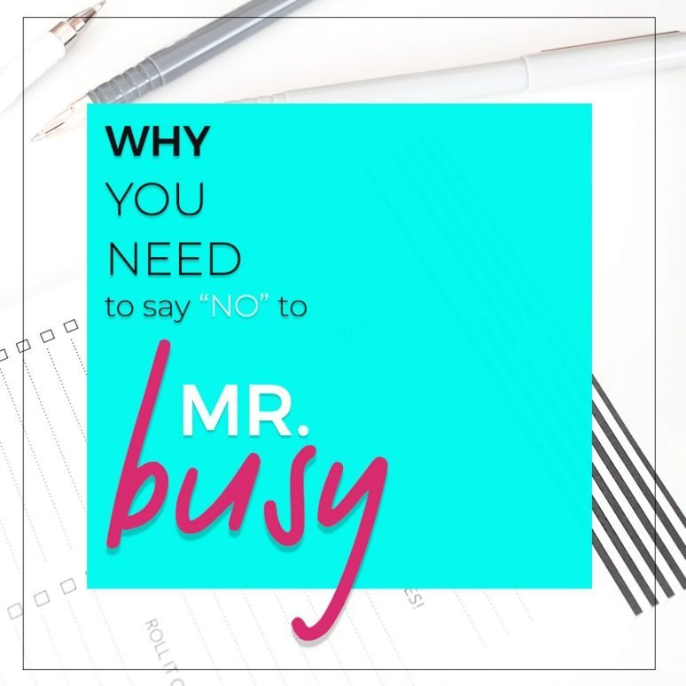 Saying No to Busy