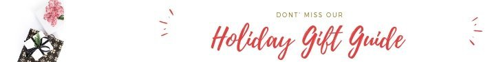 See our Holiday Gift Guides