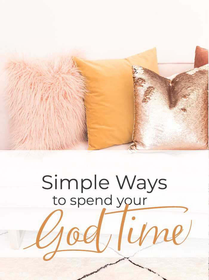 Making the Most of Your God Time