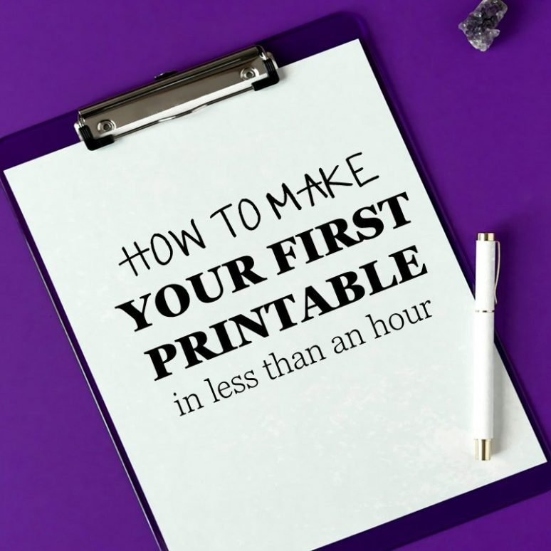 How to Start Making Your First Printable